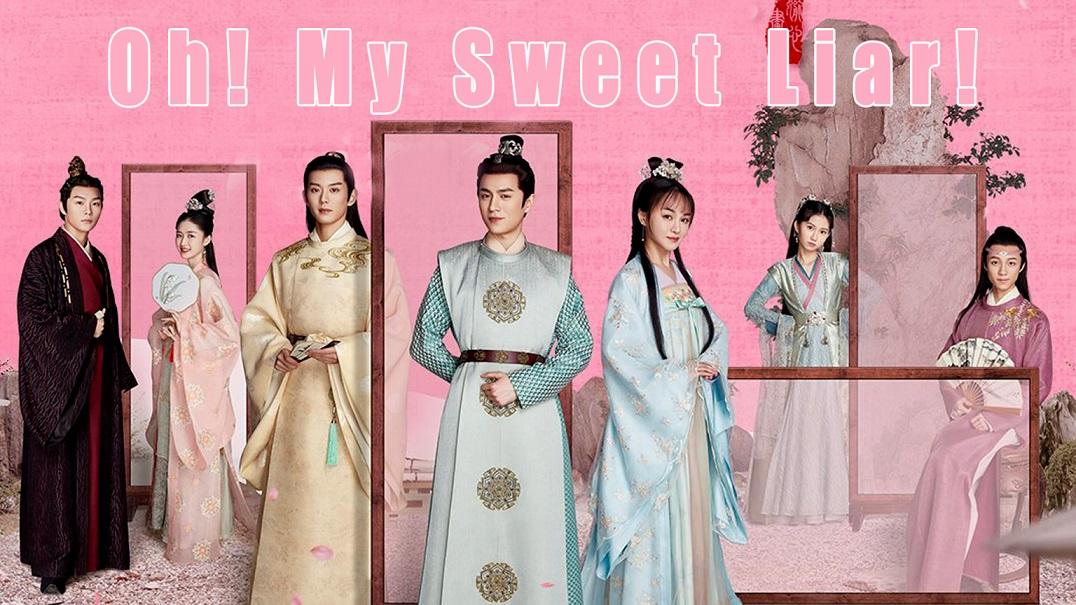 ซีรี่ย์จีน Oh! My Sweet Liar! คู่ป่วนอลเวงรัก ซับไทย EP.1-29 (จบ)
