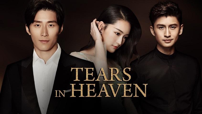 ซีรี่ย์จีน Tears in Heaven น้ำตาสวรรค์ ซับไทย