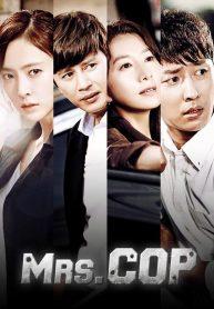 Mrs. Cop Season 1-1