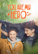 You Are My Hero-1