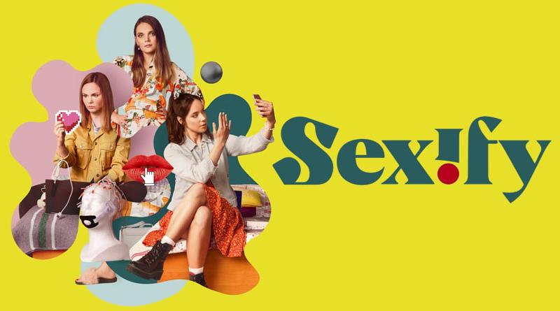 ซีรี่ย์ฝรั่ง Sexify (2021) เซ็กซิฟาย (ซับไทย) EP.1-8 (จบ)